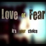 You Have Two Options: Love or Fear  | FreedHearts